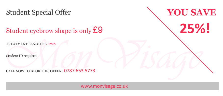 Special Offers at Mon Visage Beauty Salon Farnham for students